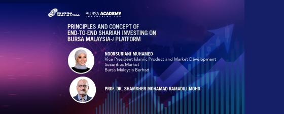 Principles and Concept of End-to-End Shariah Investing on Bursa Malaysia - I Platform