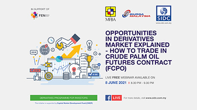 OPPORTUNITIES IN DERIVATIVES MARKET EXPLAINED — HOW TO TRADE IN CRUDE PALM OIL FUTURES CONTRACT (FCPO)